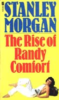 The Rise Of Randy Comfort - edition #1