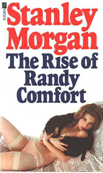 The Rise Of Randy Comfort - edition #2