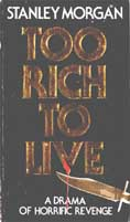 Too Rich To Live UK paperback